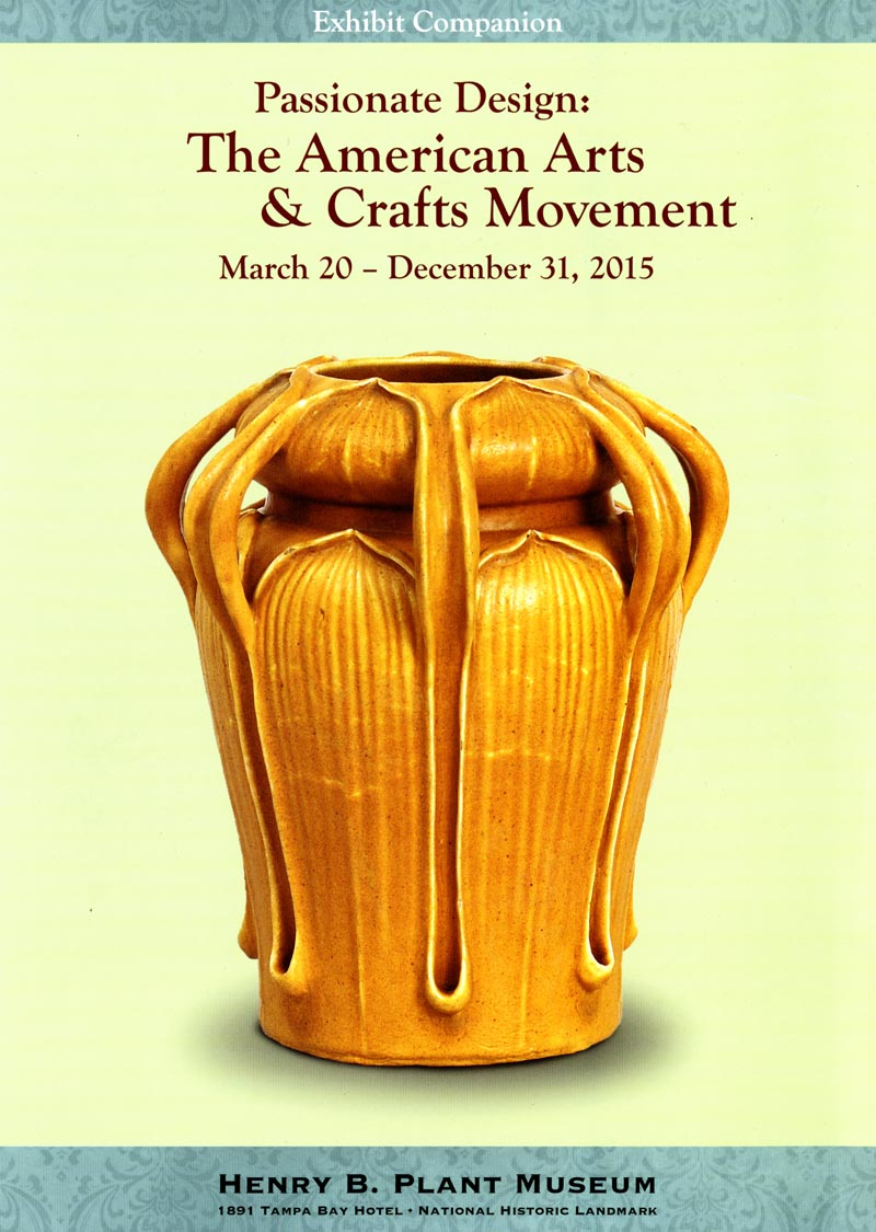 Passionate Design: The American Arts & Crafts Movement